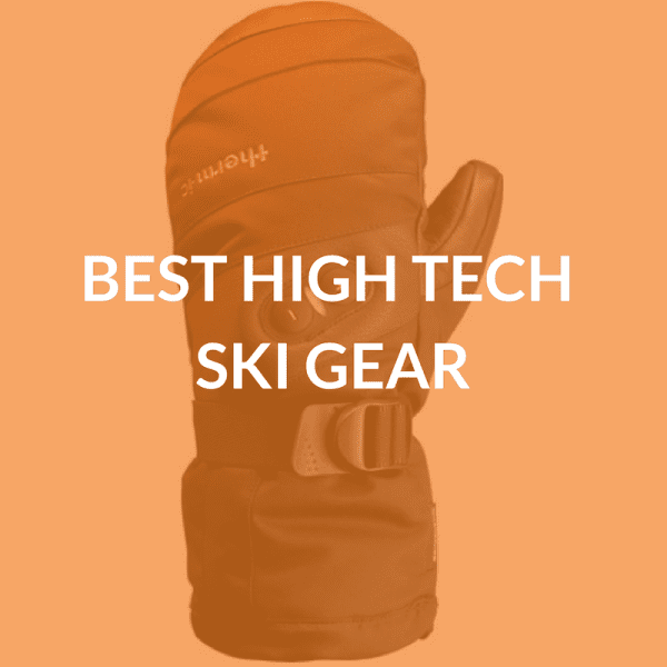 Best High Tech Ski Gear