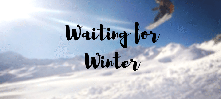 waiting for winter