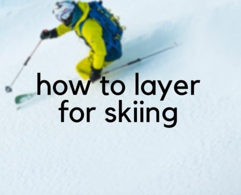 how to layerfor skiing